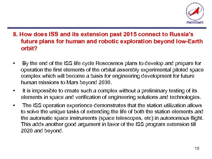 8. How does ISS and its extension past 2015 connect to Russia's future plans
