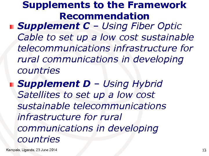 Supplements to the Framework Recommendation Supplement C – Using Fiber Optic Cable to set