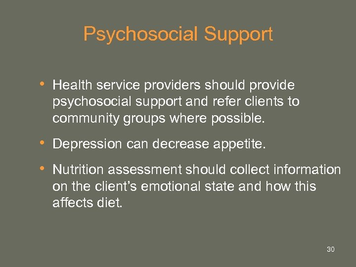Psychosocial Support • Health service providers should provide psychosocial support and refer clients to