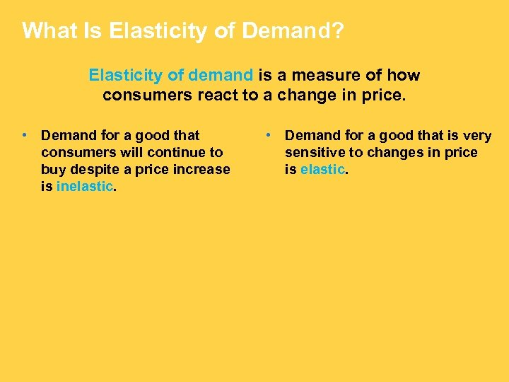 What Is Elasticity of Demand? Elasticity of demand is a measure of how consumers