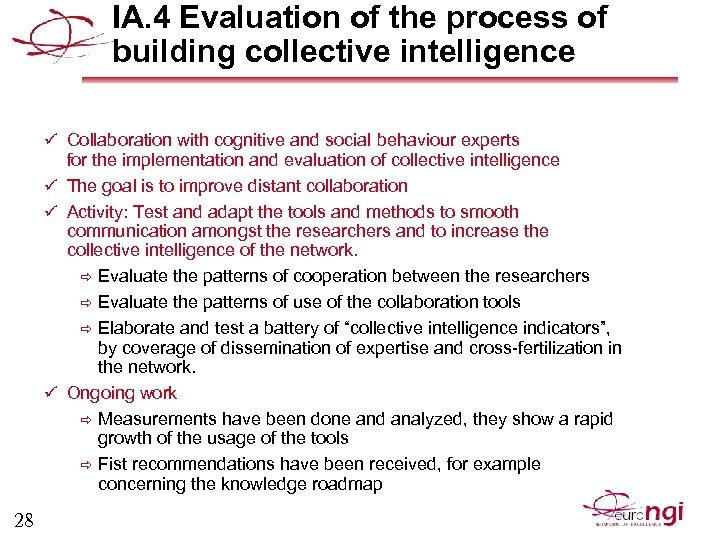 IA. 4 Evaluation of the process of building collective intelligence ü Collaboration with cognitive