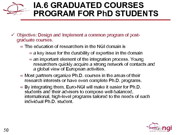IA. 6 GRADUATED COURSES PROGRAM FOR Ph. D STUDENTS ü Objective: Design and Implement