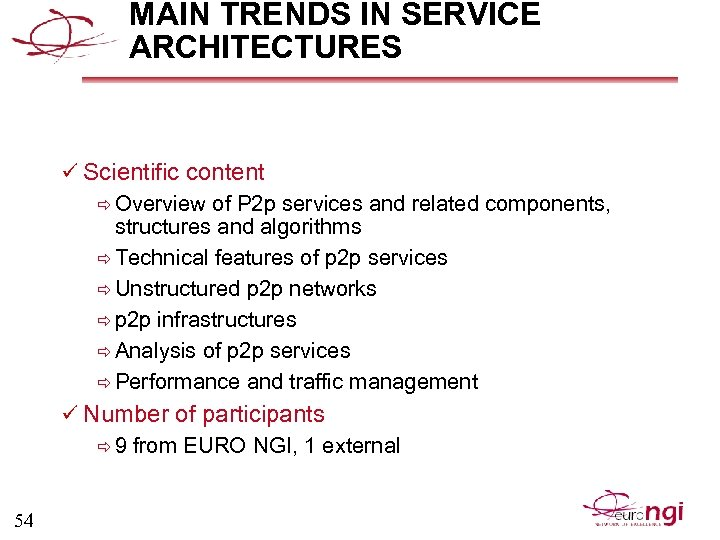 MAIN TRENDS IN SERVICE ARCHITECTURES ü Scientific content ð Overview of P 2 p