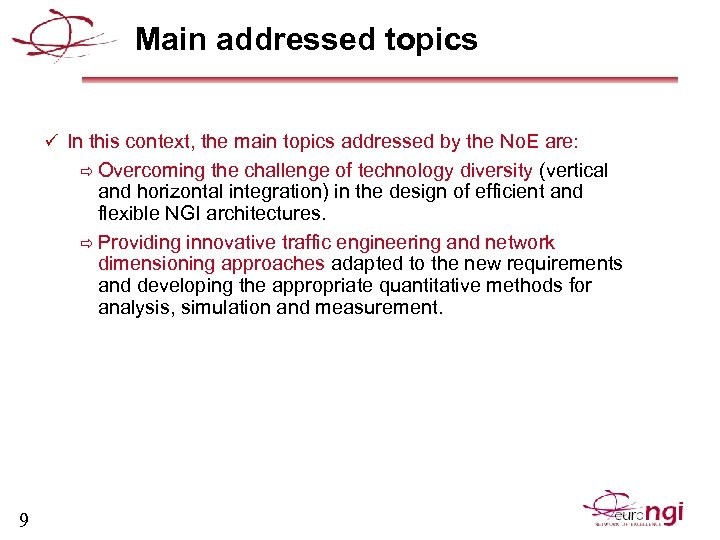 Main addressed topics ü In this context, the main topics addressed by the No.
