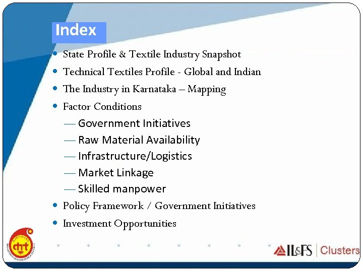 Index State Profile & Textile Industry Snapshot Technical Textiles Profile - Global and Indian