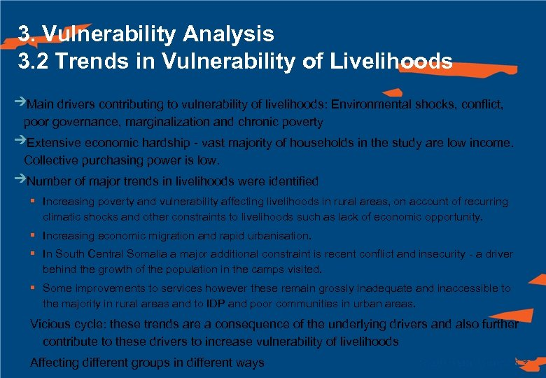 3. Vulnerability Analysis 3. 2 Trends in Vulnerability of Livelihoods Main drivers contributing to