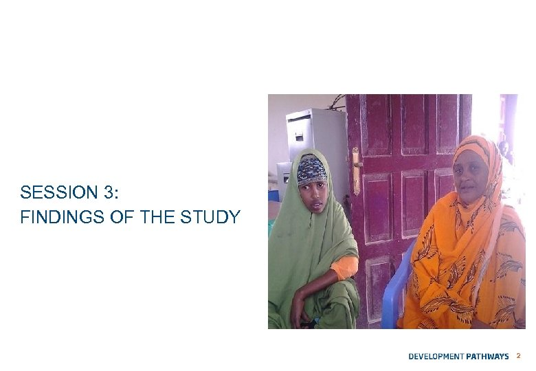 SESSION 3: FINDINGS OF THE STUDY 2