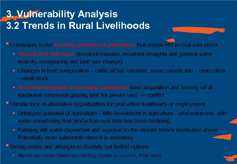 3. Vulnerability Analysis 3. 2 Trends in Rural Livelihoods • Constraints to the founding
