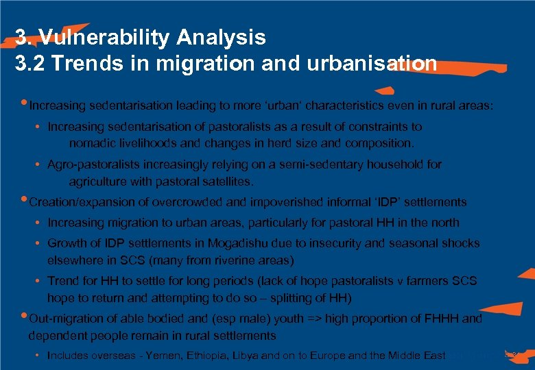 3. Vulnerability Analysis 3. 2 Trends in migration and urbanisation • Increasing sedentarisation leading