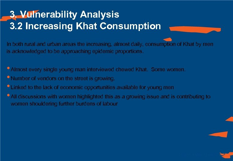 3. Vulnerability Analysis 3. 2 Increasing Khat Consumption In both rural and urban areas