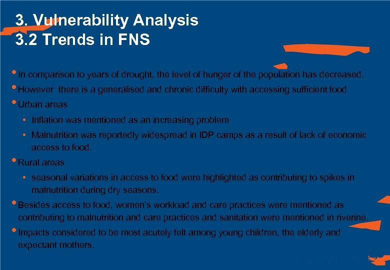 3. Vulnerability Analysis 3. 2 Trends in FNS • In comparison to years of