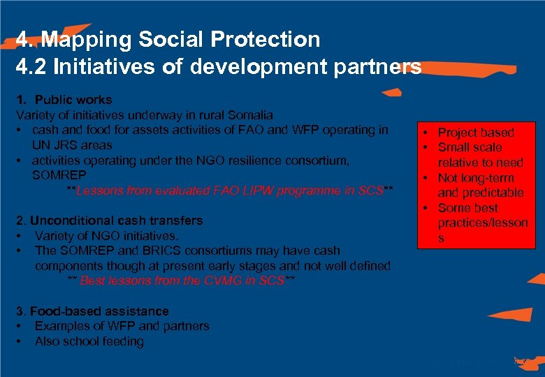4. Mapping Social Protection 4. 2 Initiatives of development partners 1. Public works Variety