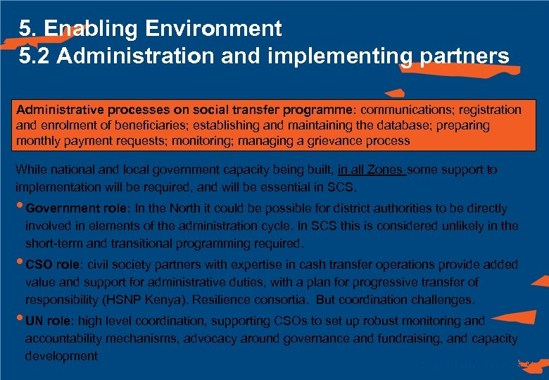 5. Enabling Environment 5. 2 Administration and implementing partners Administrative processes on social transfer