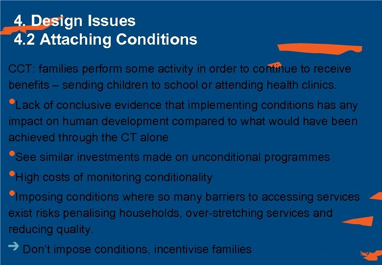 4. Design Issues 4. 2 Attaching Conditions CCT: families perform some activity in order