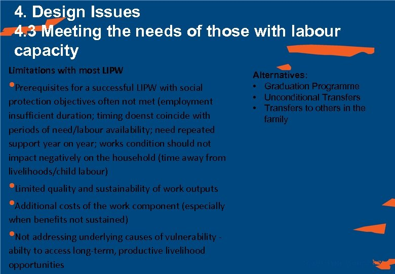 4. Design Issues 4. 3 Meeting the needs of those with labour capacity Limitations