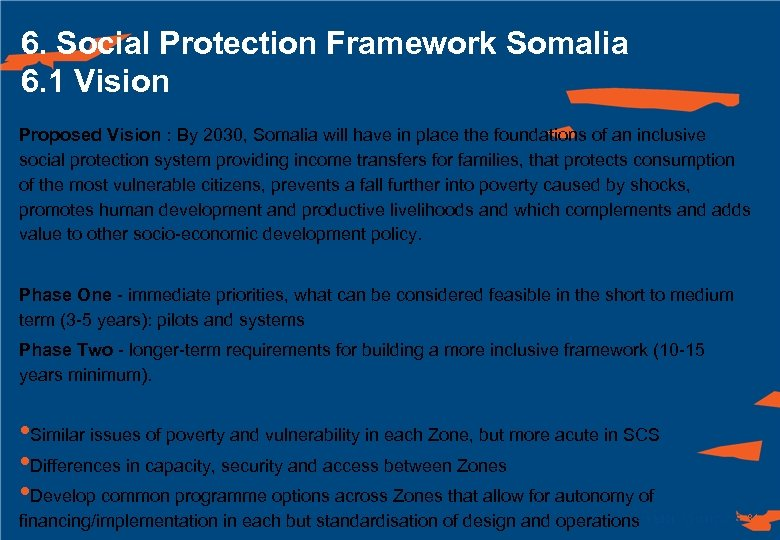 6. Social Protection Framework Somalia 6. 1 Vision Proposed Vision : By 2030, Somalia