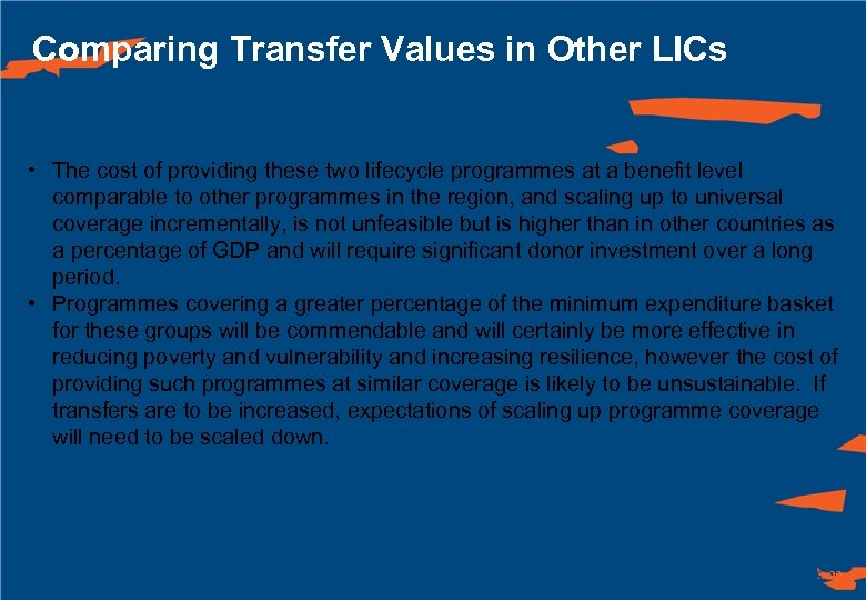 Comparing Transfer Values in Other LICs • The cost of providing these two lifecycle