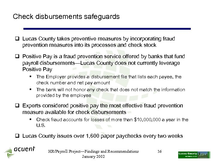Check disbursements safeguards q Lucas County takes preventive measures by incorporating fraud prevention measures