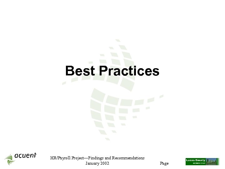 Best Practices HR/Payroll Project—Findings and Recommendations January 2002 Page