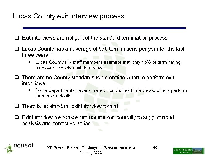 Lucas County exit interview process q Exit interviews are not part of the standard