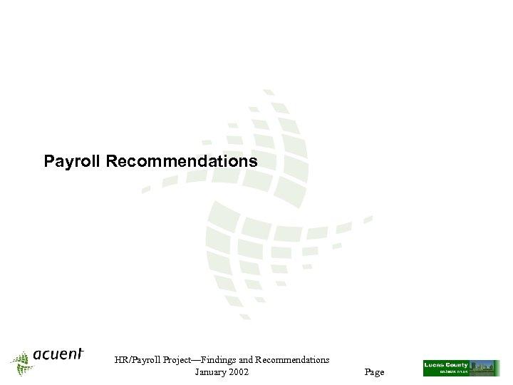 Payroll Recommendations HR/Payroll Project—Findings and Recommendations January 2002 Page