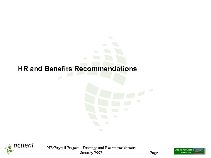 HR and Benefits Recommendations HR/Payroll Project—Findings and Recommendations January 2002 Page