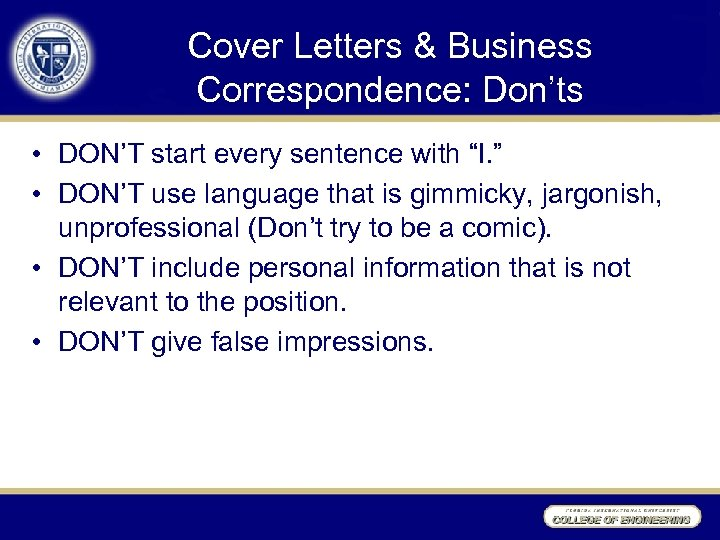 """Cover Letters & Business Correspondence: Don'ts • DON'T start every sentence with """"I. """""""