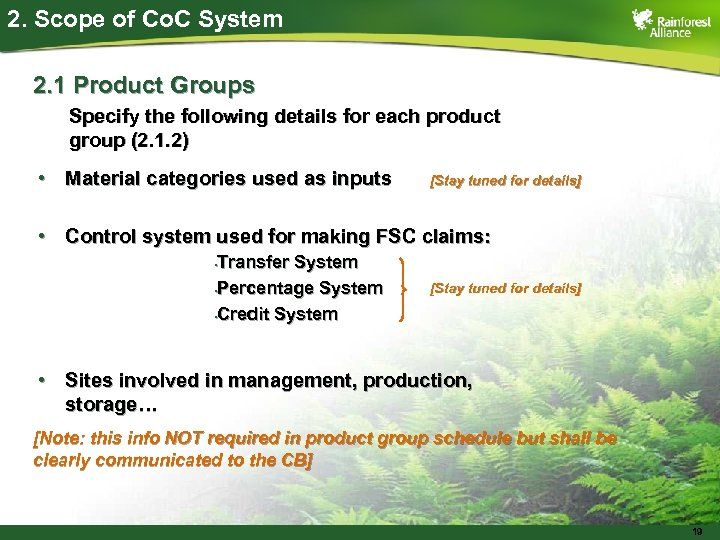 2. Scope of Co. C System 2. 1 Product Groups Specify the following details