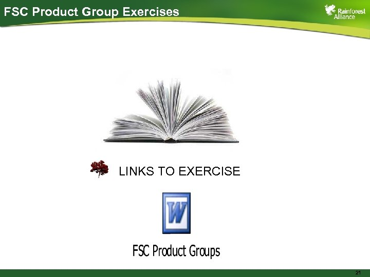 FSC Product Group Exercises LINKS TO EXERCISE 21