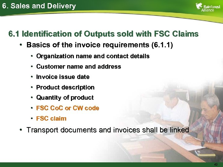 6. Sales and Delivery 6. 1 Identification of Outputs sold with FSC Claims •