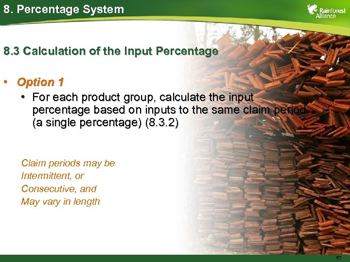 8. Percentage System 8. 3 Calculation of the Input Percentage • Option 1 •