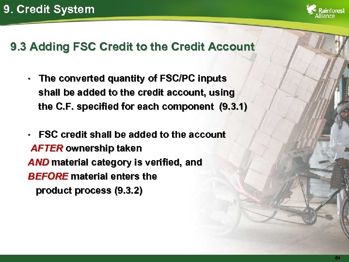 9. Credit System 9. 3 Adding FSC Credit to the Credit Account • The