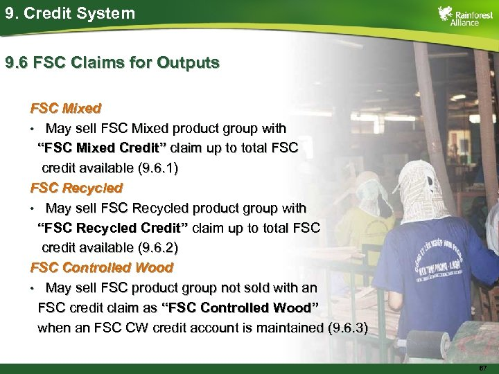 9. Credit System 9. 6 FSC Claims for Outputs FSC Mixed • May sell