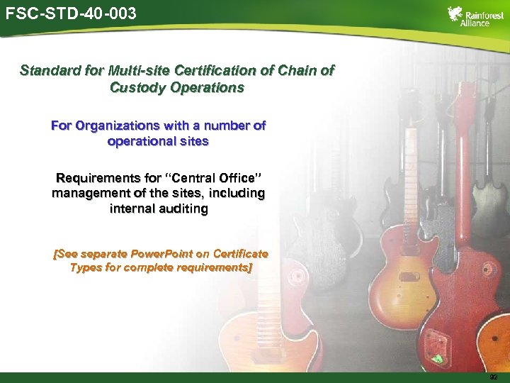 FSC-STD-40 -003 Standard for Multi-site Certification of Chain of Custody Operations For Organizations with