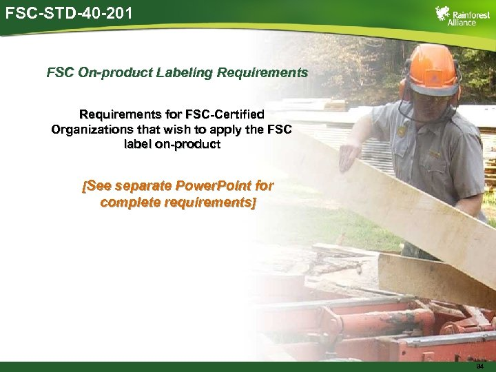 FSC-STD-40 -201 FSC On-product Labeling Requirements for FSC-Certified Organizations that wish to apply the