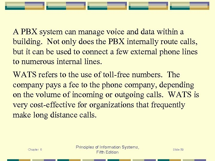 A PBX system can manage voice and data within a building. Not only does