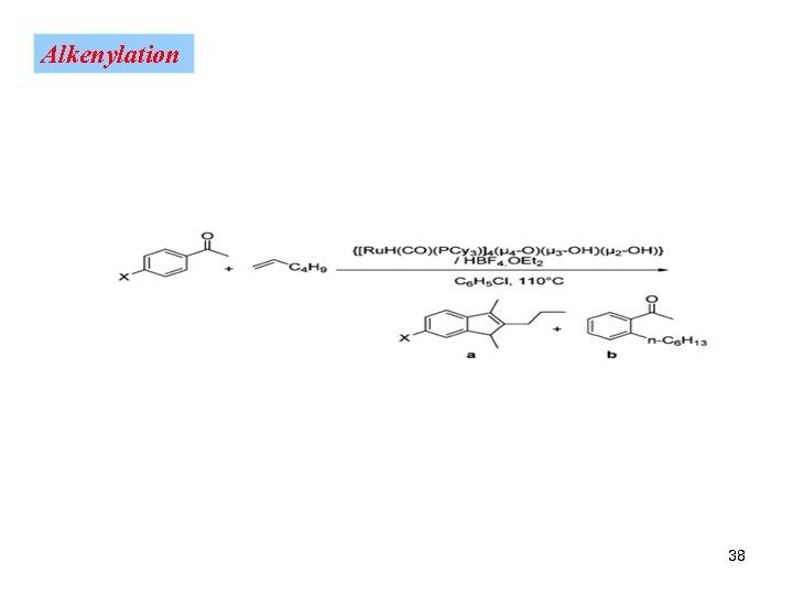 Alkenylation 38