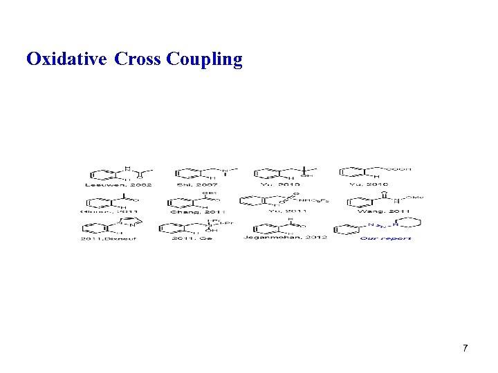 Oxidative Cross Coupling 7