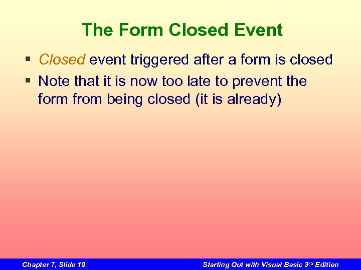 The Form Closed Event § Closed event triggered after a form is closed §