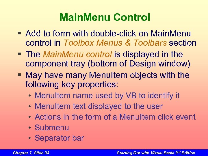 Main. Menu Control § Add to form with double-click on Main. Menu control in