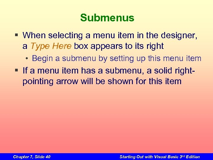 Submenus § When selecting a menu item in the designer, a Type Here box