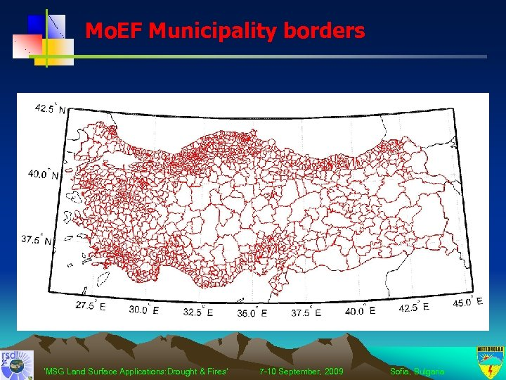Mo. EF Municipality borders 'MSG Land Surface Applications: Drought & Fires' 7 -10 September,
