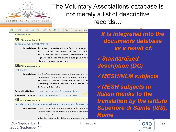 The Voluntary Associations database is not merely a list of descriptive records… It is