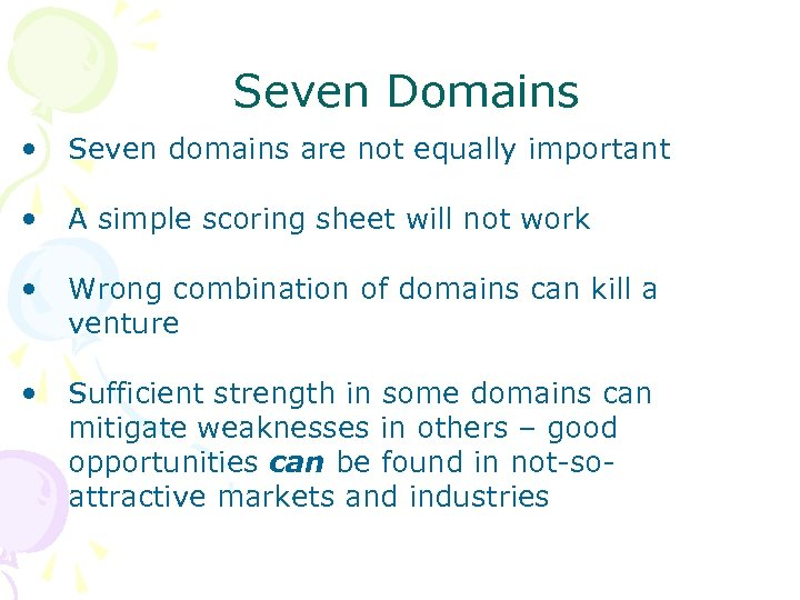 Seven Domains • Seven domains are not equally important • A simple scoring sheet