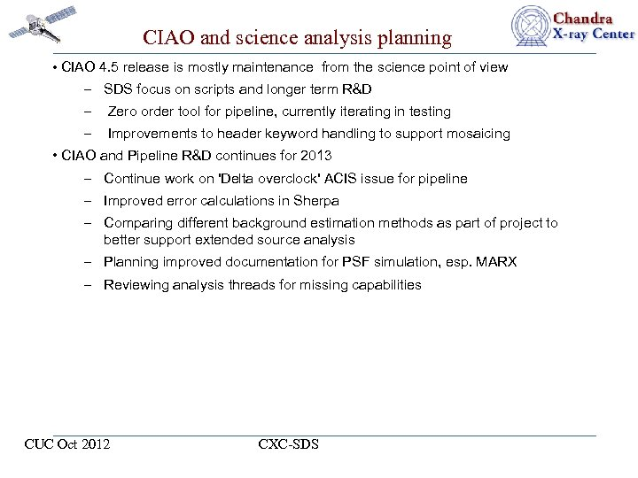 CIAO and science analysis planning • CIAO 4. 5 release is mostly maintenance from