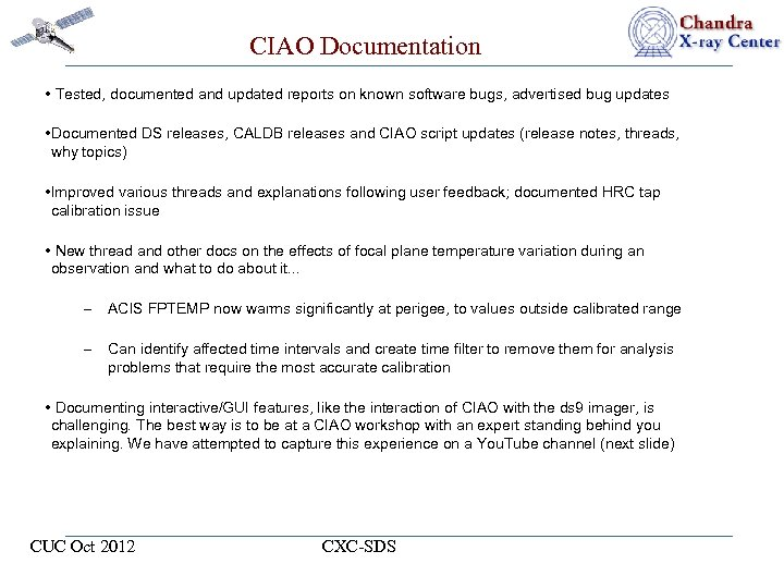 CIAO Documentation • Tested, documented and updated reports on known software bugs, advertised bug