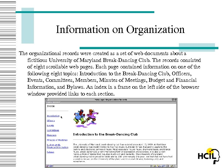 Information on Organization The organizational records were created as a set of web documents
