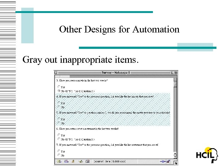 Other Designs for Automation Gray out inappropriate items.