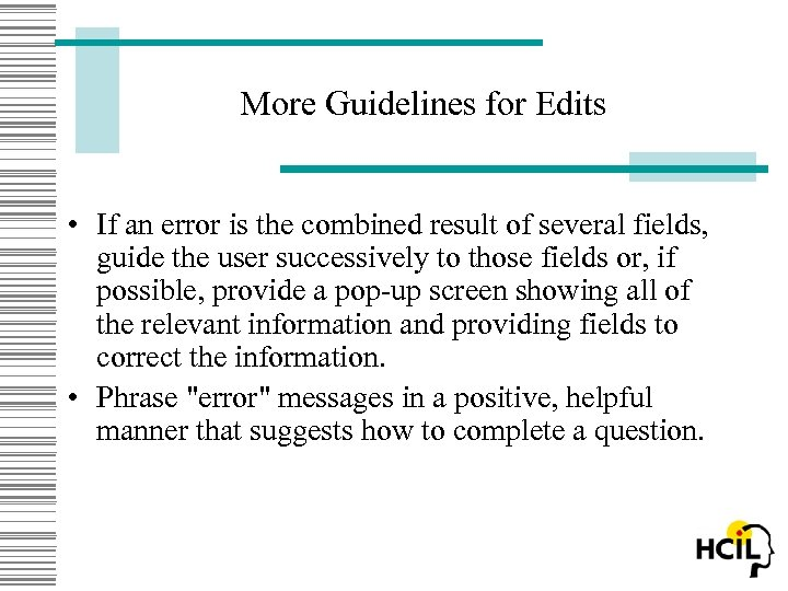 More Guidelines for Edits • If an error is the combined result of several