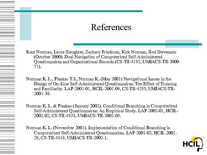 References Kent Norman, Laura Slaughter, Zachary Friedman, Kirk Norman, Rod Stevenson (October 2000). Dual